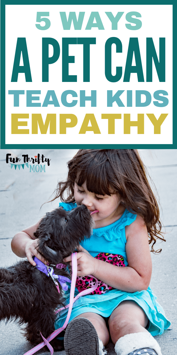 Raising kids that are kind starts at home. How a pet can help teach kids empathy. Good Parenting tips!