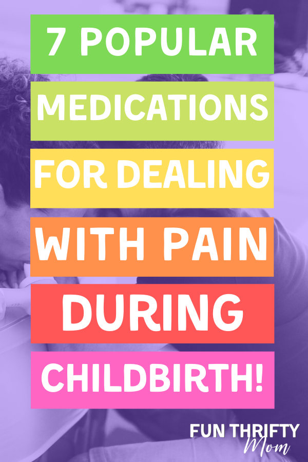 Popular meds for dealing with pain during childbirth