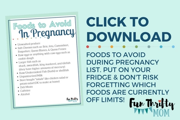 Which foods should i avoid when pregnant? You list plus free printable.